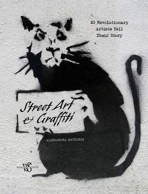 My Street Art: Famous Artists Talk About Their Vision (Hardback)