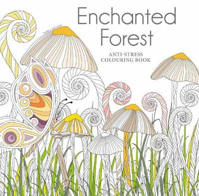 Enchanted Forest Anti Stress Colouring Book Paperback