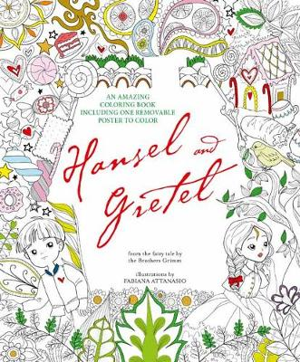 Hansel And Gretel An Amazing Colouring Book Paperback