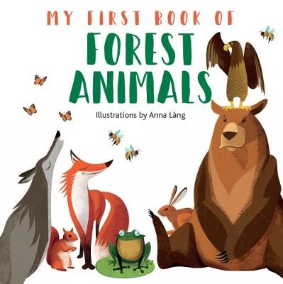 My First Book of Forest Animals (Board book)