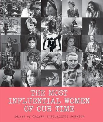 The Most Influential Women of Our Time (Hardback)