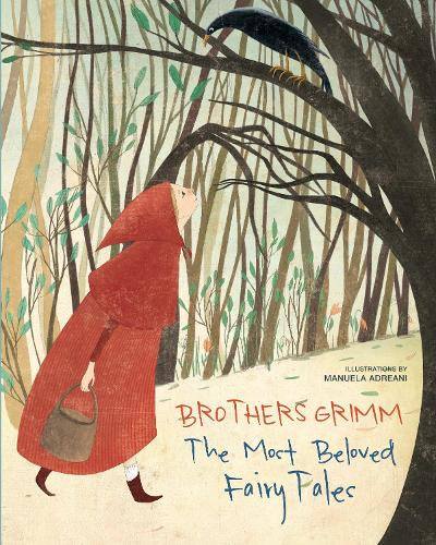 Brothers Grimm: The Most Beautiful Fairy Tales (Hardback)