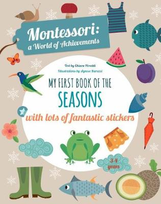 My First Book of the Seasons with Lots of Fantastic Stickers (Montessori Activity) - Montessori Activity (Paperback)
