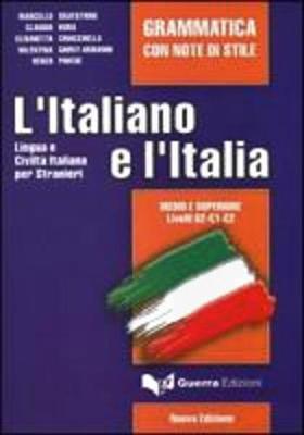 L'Italiano E L'Italia: Grammatica Con Note DI Stile (Paperback)