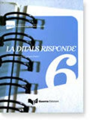 La Ditals Risponde: LA Ditals Risponde 6 (Paperback)