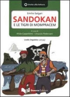 Invito alla lettura: Sandokan e le tigri di Mompracem. Parte prima (Paperback)