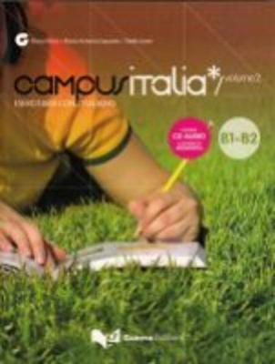 Campus Italia: Esercitarsi Con L'Italiano + CD B1/B2