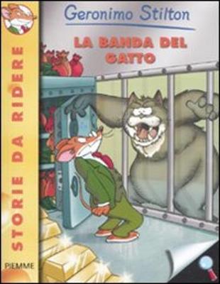 Geronimo Stilton: La Banda Del Gatto (Paperback)