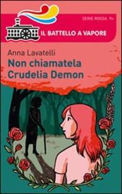 Non chiamatela Crudelia Demon (Paperback)