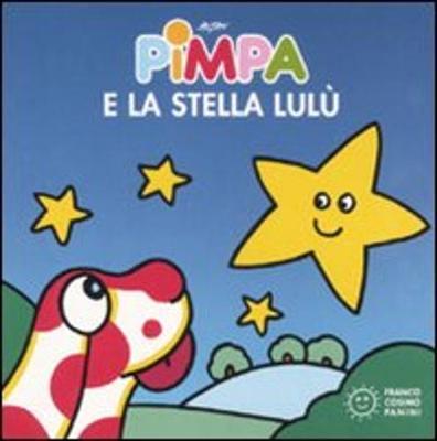 La Pimpa books: Pimpa e la stella Lulu (Hardback)