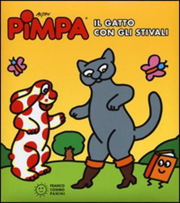 La Pimpa Books: Pimpa e Il Gatto Con Gli Stivali (Hardback)