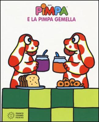 La Pimpa books: Pimpa e la Pimpa gemella