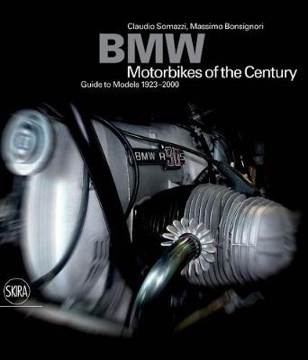 BMW: Motorcycles of the Century: Guide to models 1923-2000 (Hardback)