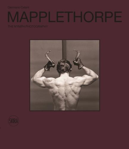 Robert Mapplethorpe: The Nymph Photography (Hardback)
