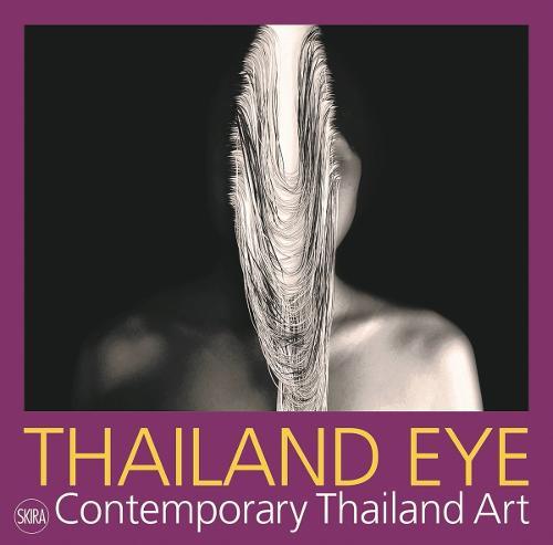 Thailand Eye: Contemporary Thailand Art (Paperback)