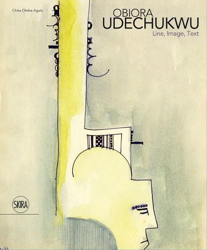 Obiora Udechukwu: Line, Image, Text (Hardback)