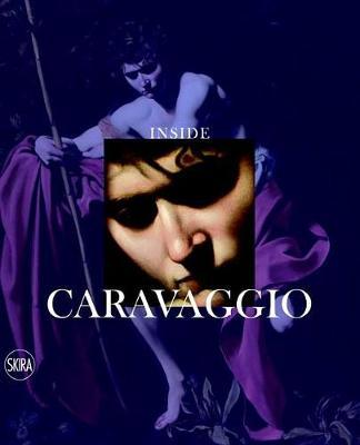 Inside Caravaggio (Hardback)
