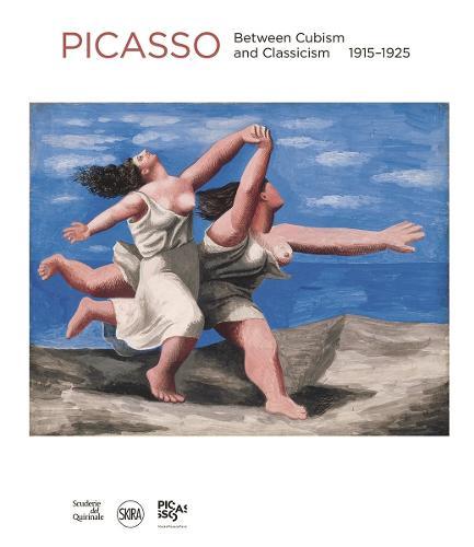 Picasso: Between Cubism and Classicism 1915-1925 (Hardback)