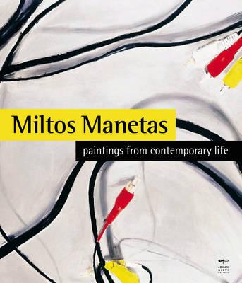 Miltos Manetas: Paintings from Contemporary Life (Paperback)