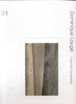 Dominique Lauge: L'occhio Incantato (Paperback)