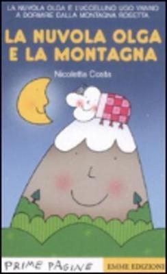 Prime Pagine in Italiano: LA Nuvola Olga E LA Montagna (Paperback)