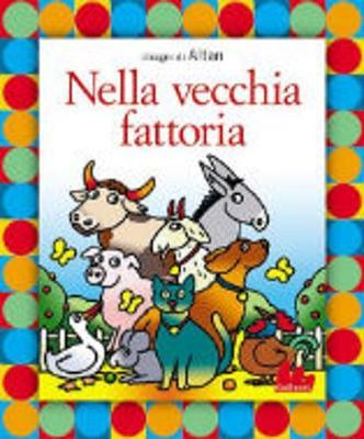 Gallucci: Nella Vecchia Fattoria + CD (Hardback)