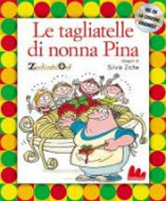 Gallucci: Le Tagliatelle Della Nonna Pina + CD (Hardback)