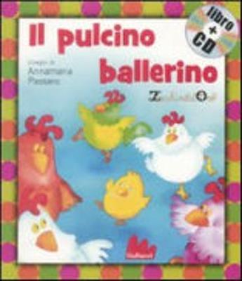 Gallucci: Il Pulcino Ballerino + CD (Small Board Book) (Hardback)