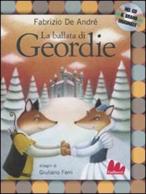 Gallucci: LA Ballata DI Geordie + CD (Hardback)