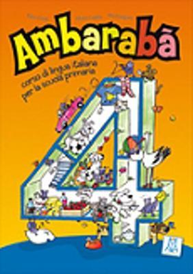 Ambaraba: Libro Studente 4 (Paperback)