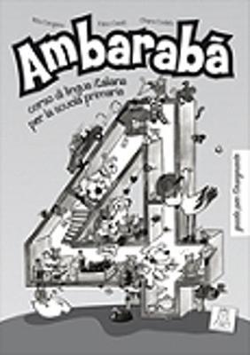 Ambaraba: Guida Per L'Insegnante 4 (Paperback)