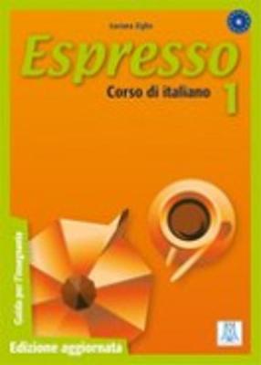 Espresso: Guida Dell'Insegnante 1 (Paperback)