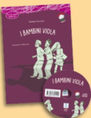 Italiano facile per ragazzi: I bambini viola + CD