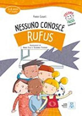 Italiano Facile Per Bambini: Nessuno Conosce Rufus