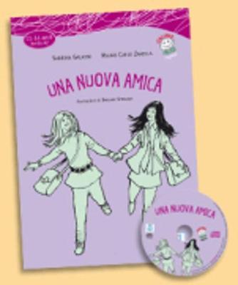 Italiano facile per ragazzi: Una nuova amica + CD