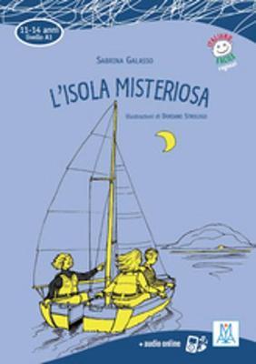 Italiano facile per ragazzi: L'isola misteriosa + audio online (Paperback)
