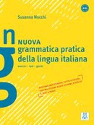 Grammatica pratica della lingua italiana: Nuova grammatica pratica della lingua (Paperback)