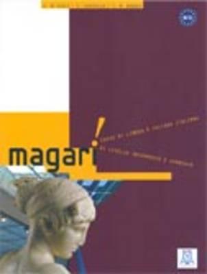 Magari: Libro + Eserciziario (Paperback)
