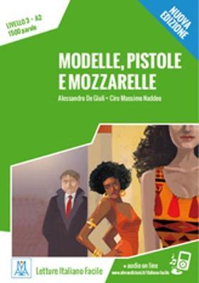 Modelle, pistole e mozzarelle + online MP3 audio (Paperback)