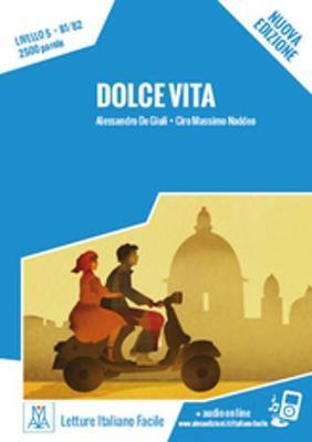 Italiano facile: Dolce vita. Libro + online MP3 audio (Paperback)