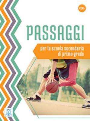 Passaggi: Libro dello studente - per la scuola secondaria di primo grado (A2+/B1 (Paperback)