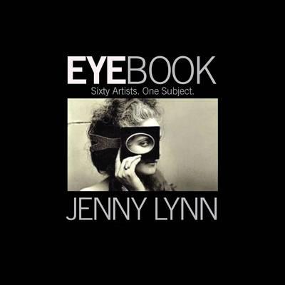Eyebook: Sixty Artists. One Subject. (Hardback)