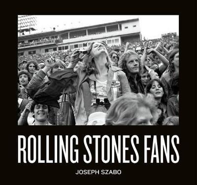 Rolling Stones Fans (LTD) (Hardback)