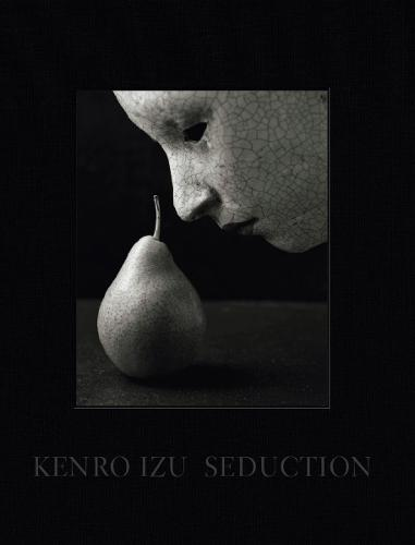 Kenro Izu: Seduction (Hardback)
