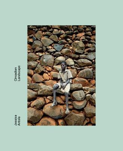 Jessica Antola: Circadian Landscape (Hardback)