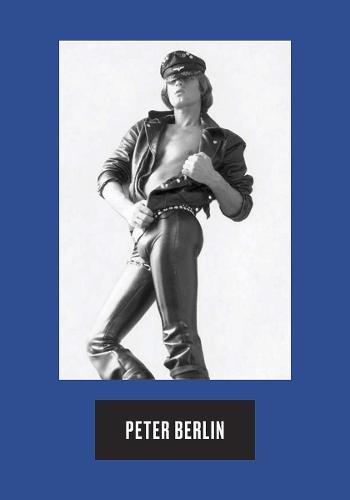 Peter Berlin: Icon (Hardback)
