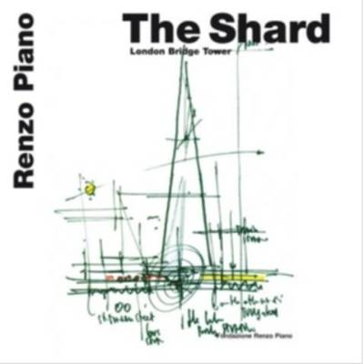 The Shard: London Bridge Tower (Paperback)