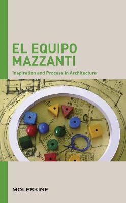 EL Equipo Mazzanti: Inspiration and Process in Architecture - I.P.A. (Paperback)