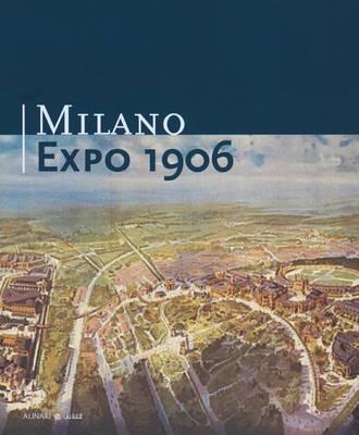 Milano Expo 1906 (Hardback)