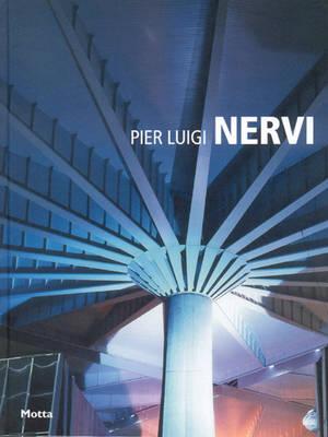 Pier Luigi Nervi: Minimum Series (Hardback)